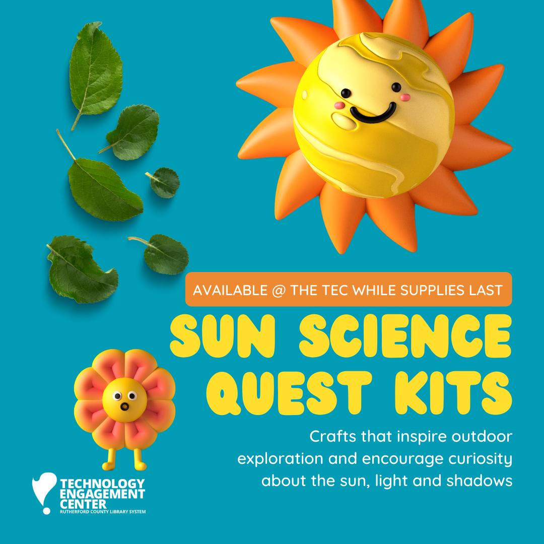 Sun Science Quest Kits @ the TEC!
