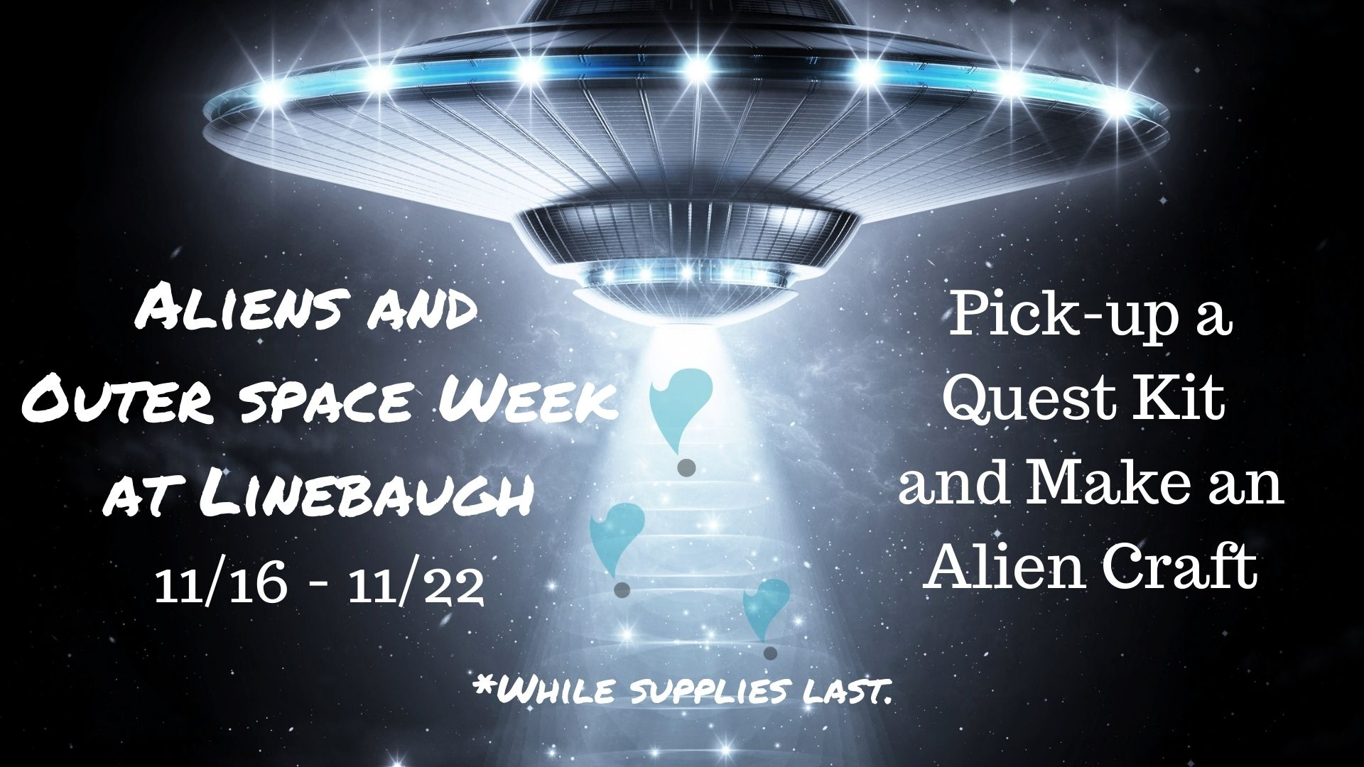 Aliens and Outer Space Quest Kits at Linebaugh