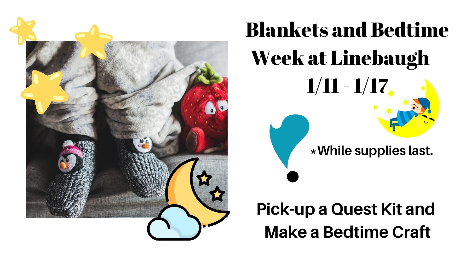 Blankets and Bedtime Week at Linebaugh