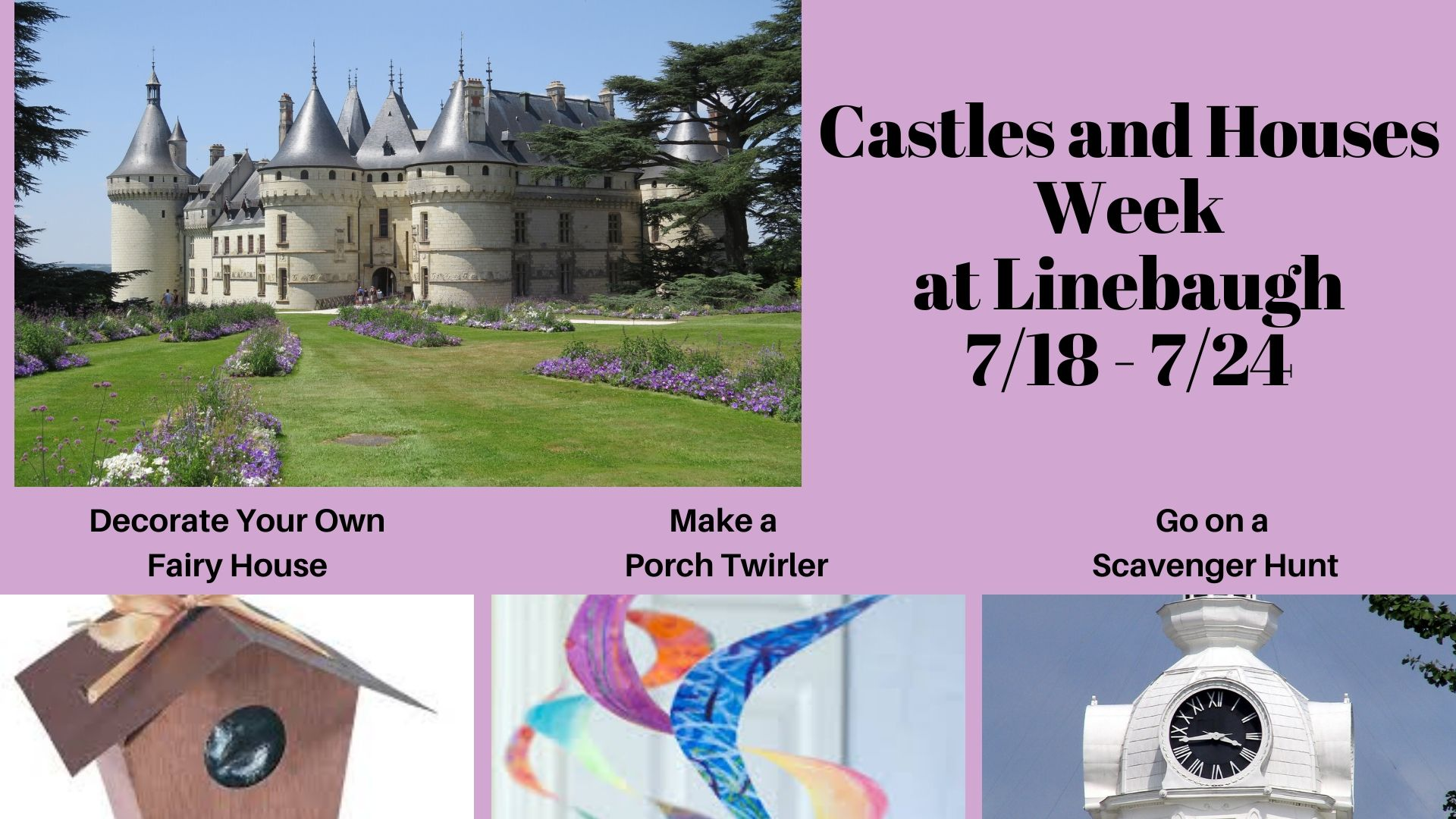 Castles and Houses Week at Linebaugh