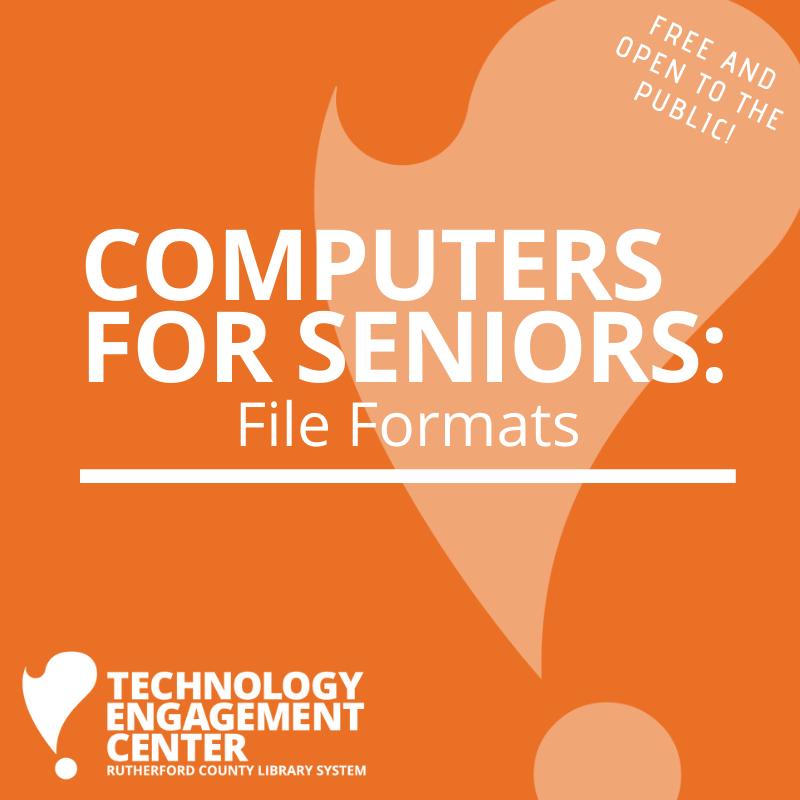 Computers for Seniors: File Formats @ TEC
