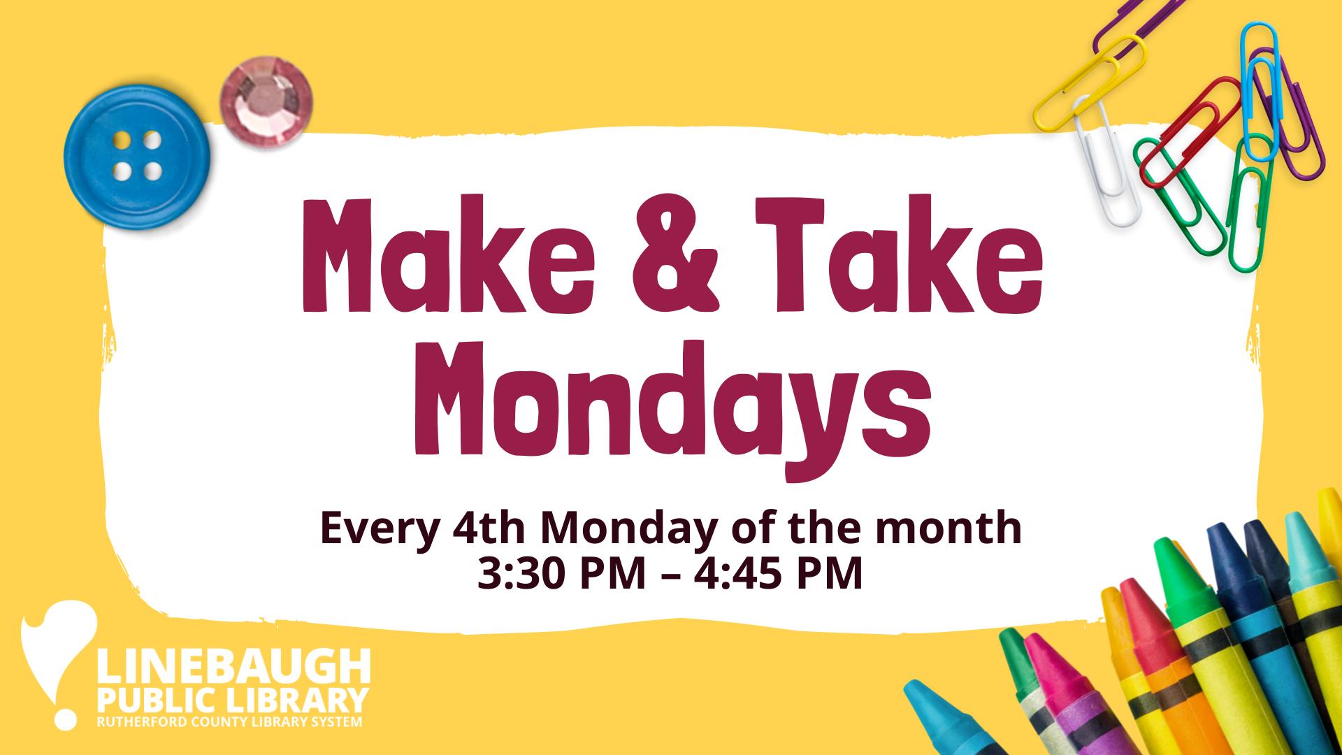 Make & Take Mondays at Linebaugh