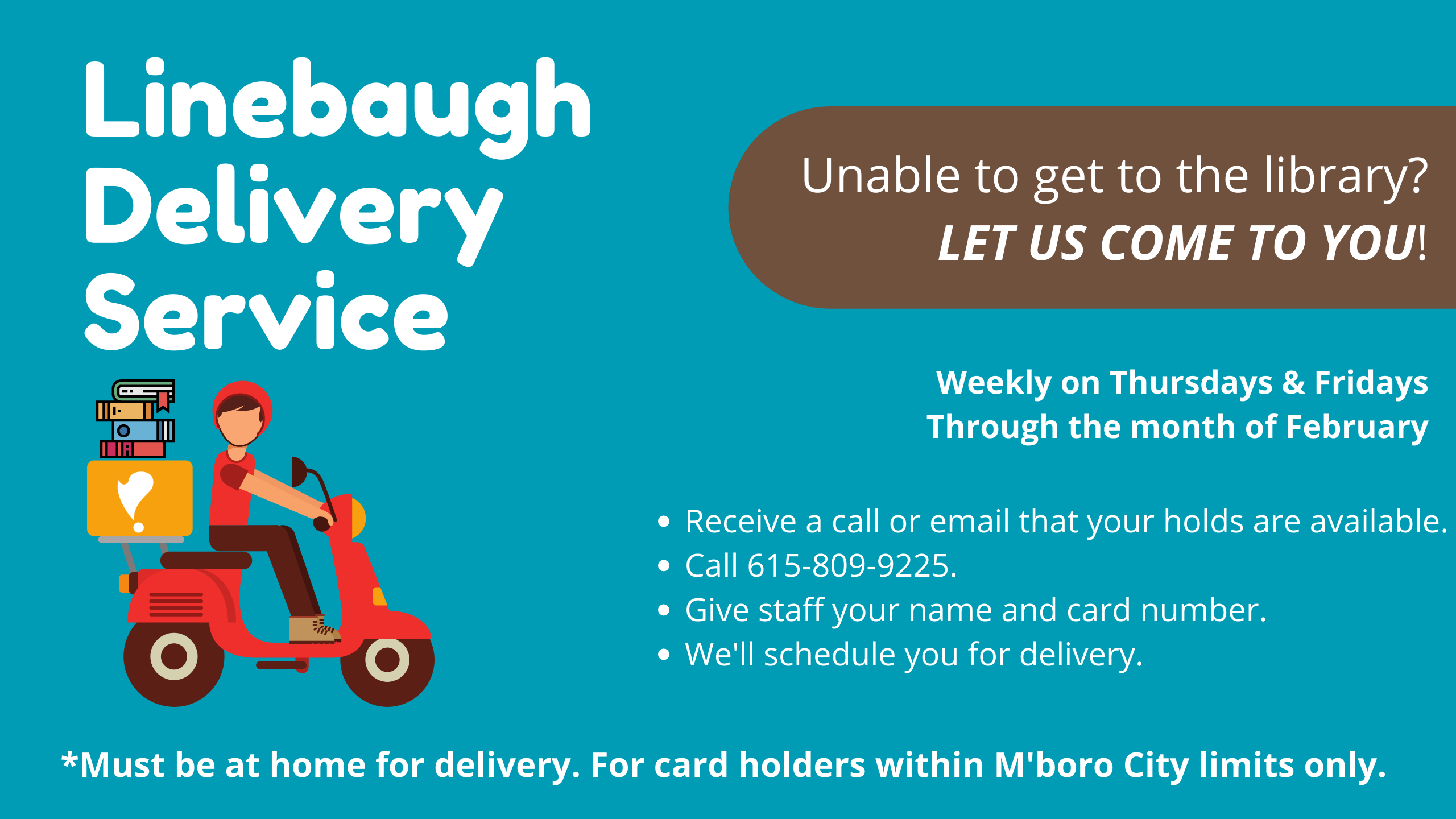 Temporary Delivery Service for Linebaugh Patrons