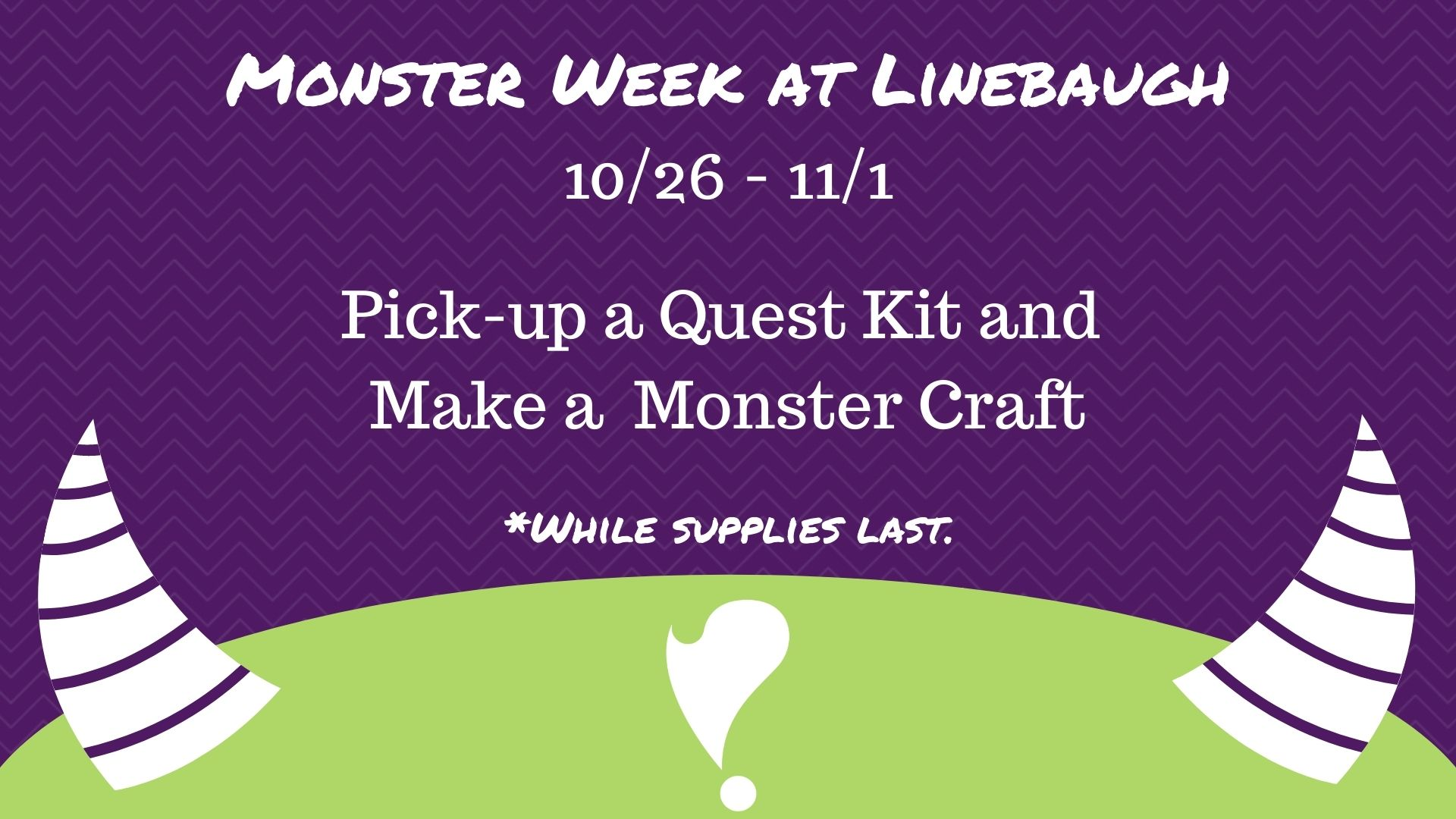 Monster Quest Kits at Linebaugh