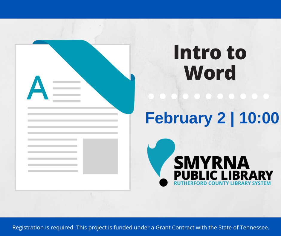 Intro to Word at Smyrna Public Library on 2/2/19 at 10am
