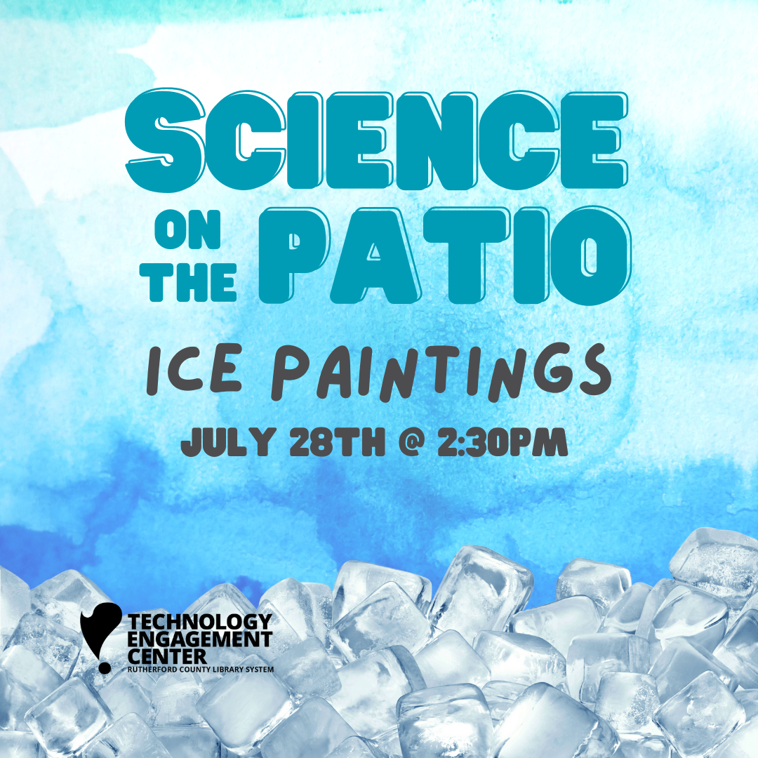 Ice Cubes fill the bottom of image with a blue background stating Science on the Patio Ice Paintings